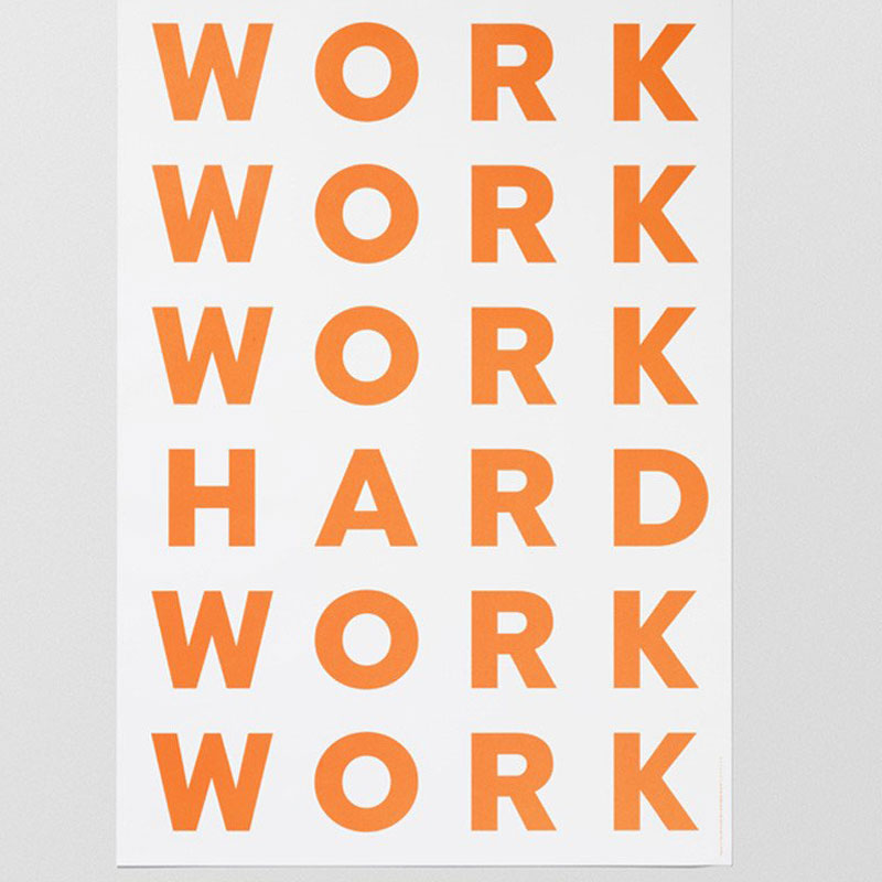 Work Hard Poster By Playtype